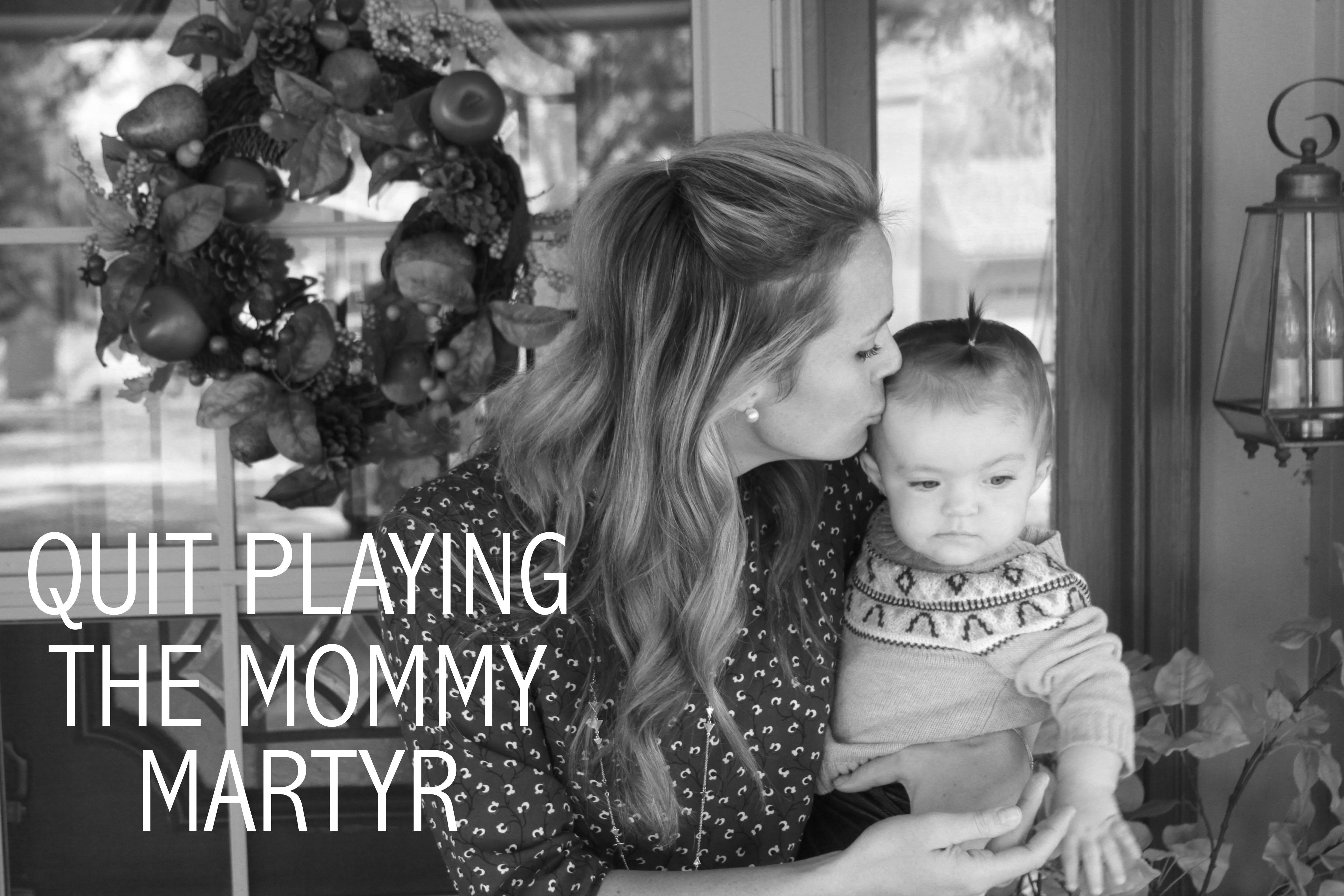 MommyMartyrPost